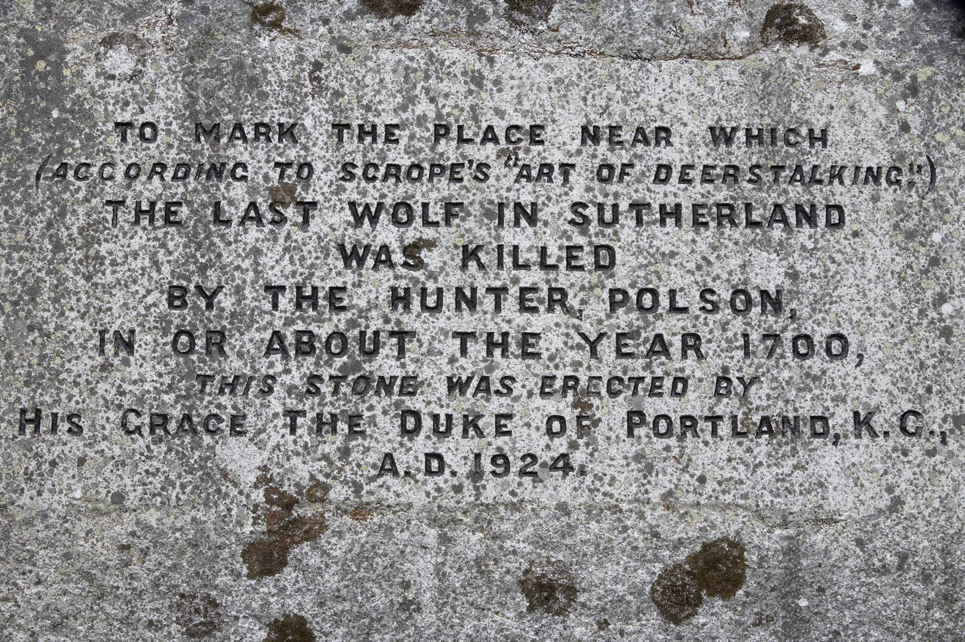 The Polson Stone - marker of alleged last wolf killing in Sutherland, Scotland.